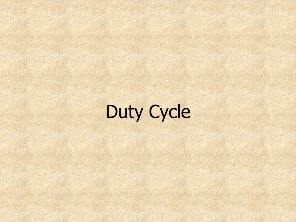 Duty Cycle