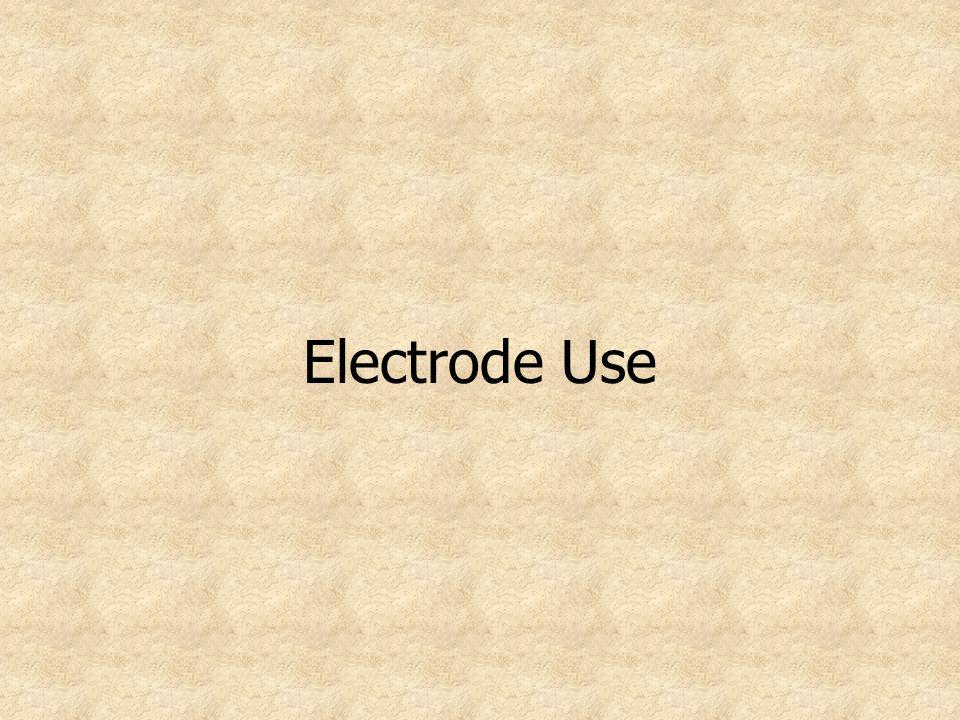 Electrode Use
