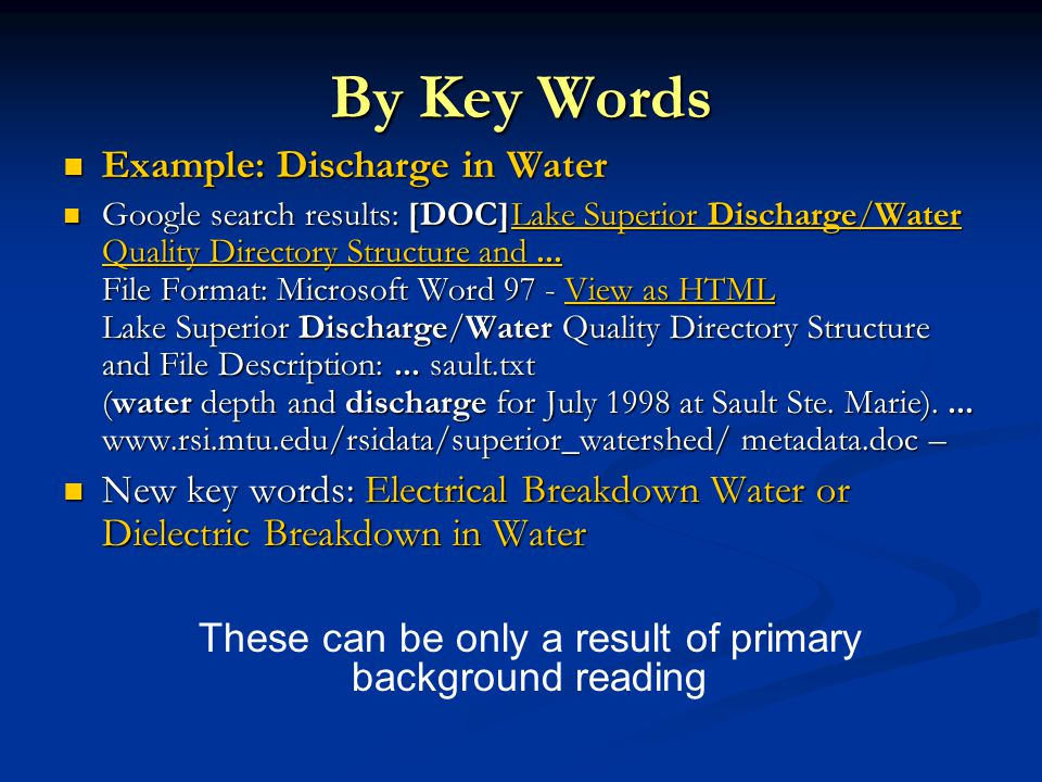 By Key Words Example: Discharge in Water Example: Discharge in Water Google search results: [DOC]Lake Superior Discharge/Water Quality Directory Structure and...