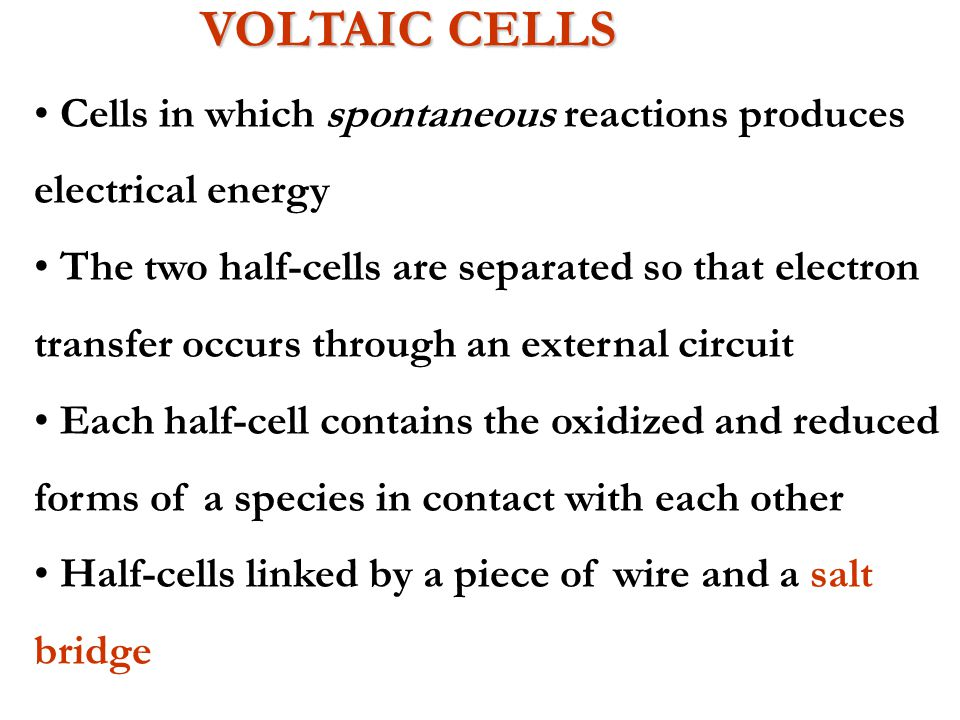 Electric current enters and exits the cell by electrodes - electrodes are surfaces upon which oxidation or reduction half-reactions occur Inert electr