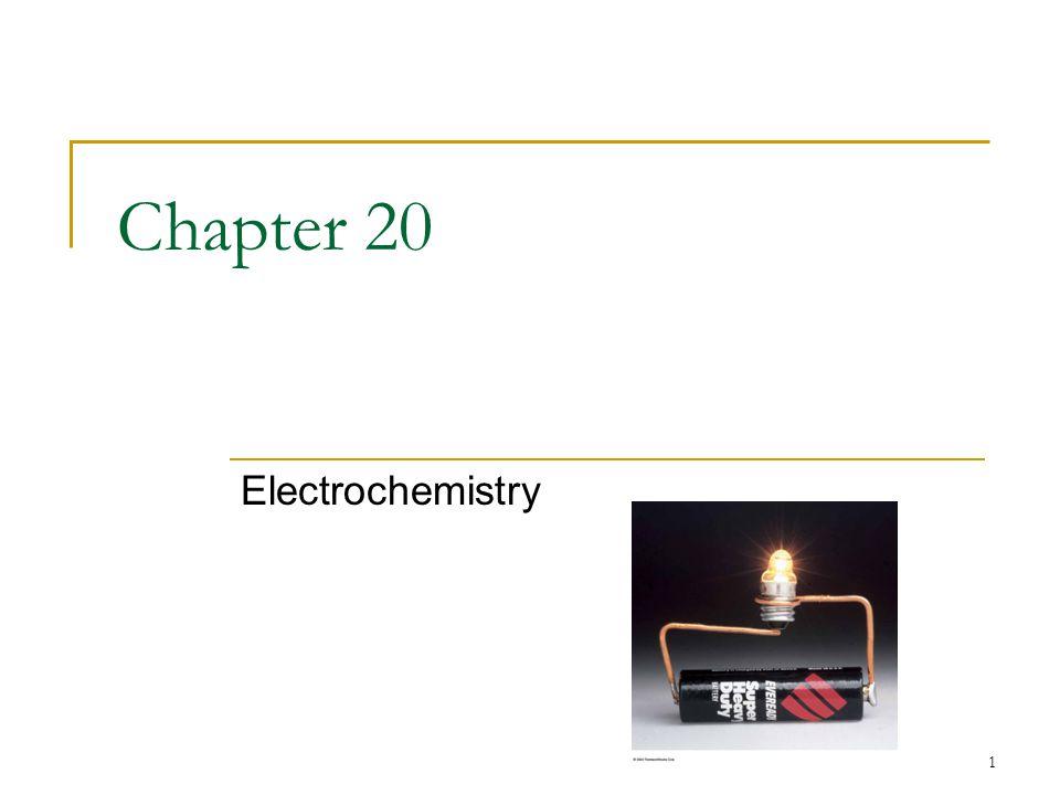 1 Chapter 20 Electrochemistry