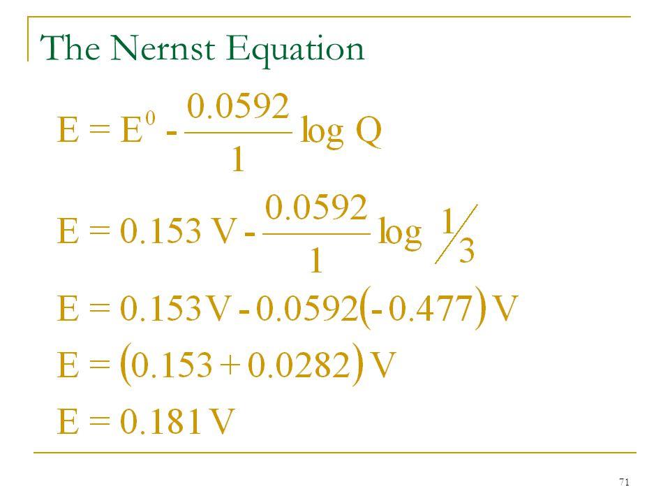 71 The Nernst Equation
