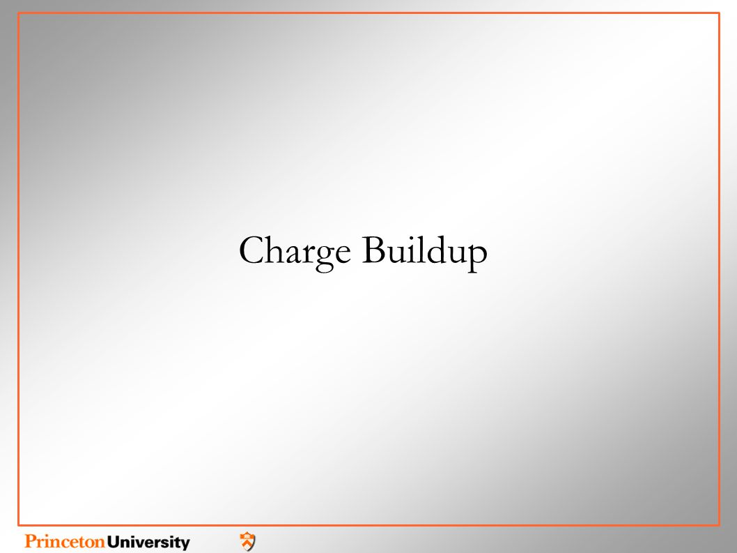 Charge Buildup