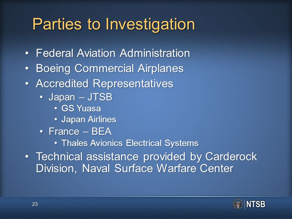 Parties to Investigation Federal Aviation AdministrationFederal Aviation Administration Boeing Commercial AirplanesBoeing Commercial Airplanes Accredi