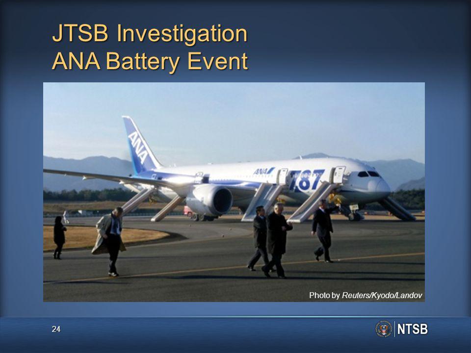 JTSB Investigation ANA Battery Event 24 Photo by Reuters/Kyodo/Landov