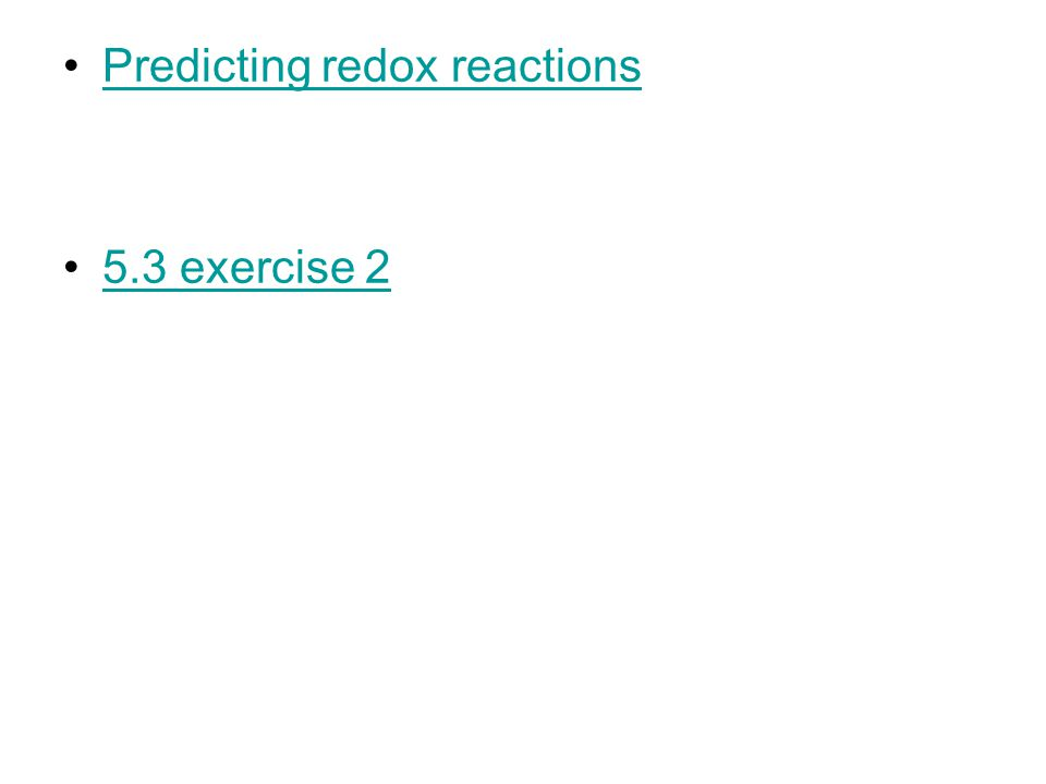Predicting redox reactions 5.3 exercise 2