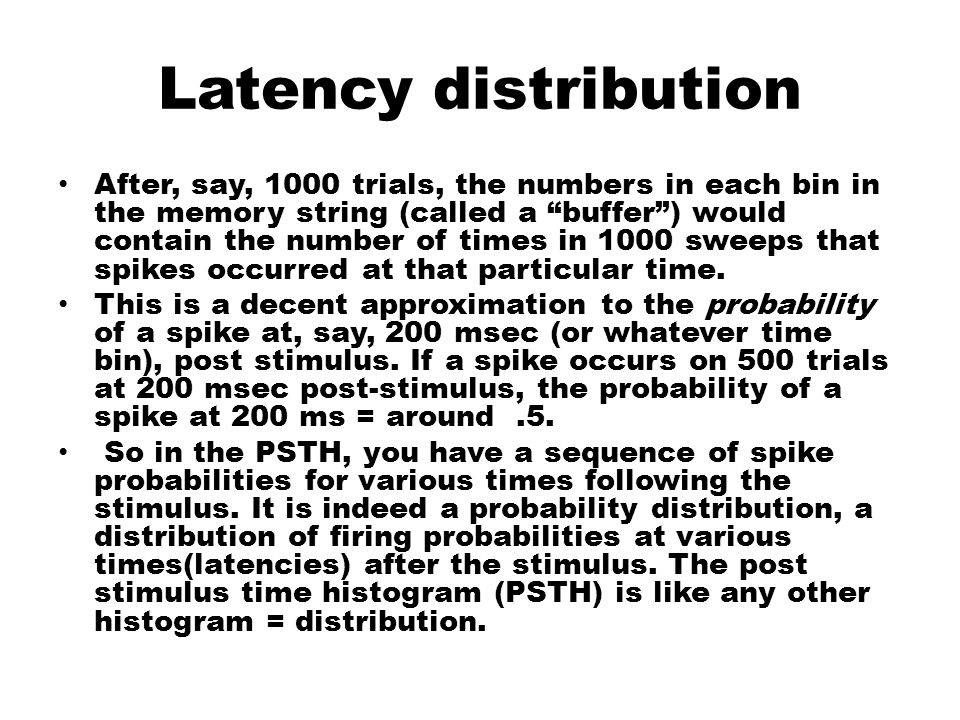 """Latency distribution After, say, 1000 trials, the numbers in each bin in the memory string (called a """"buffer"""") would contain the number of times in 10"""