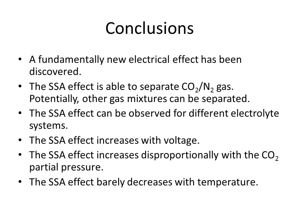 Conclusions A fundamentally new electrical effect has been discovered.