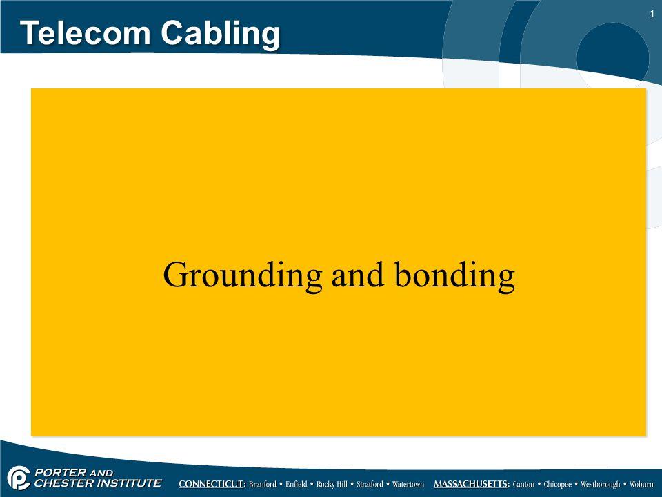 1 Telecom Cabling Grounding and bonding