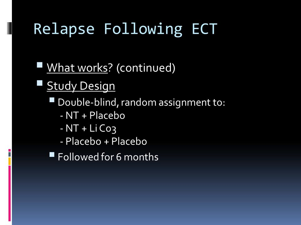 Relapse Following ECT  What works.