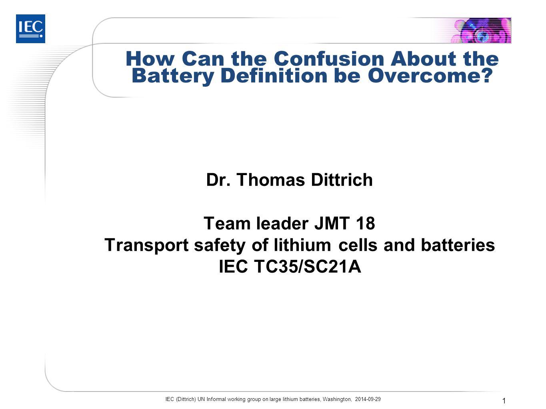 Outline - Battery Definition  DGAC proposal  Battery Definition UN vs.