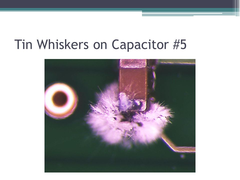Tin Whiskers on Capacitor #5