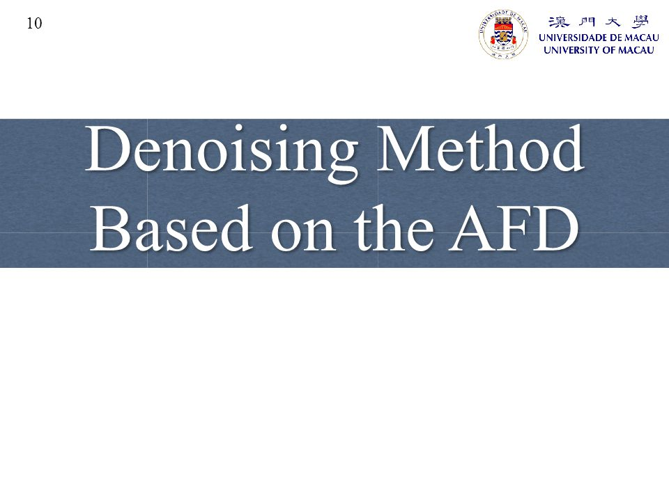 Denoising Method Based on the AFD 10