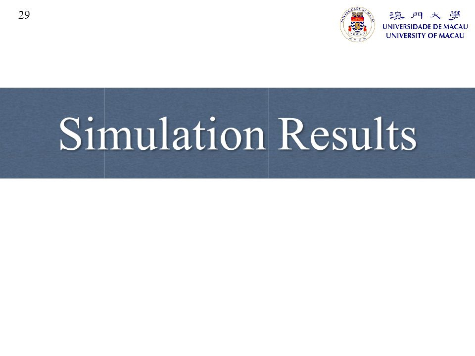 Simulation Results 29