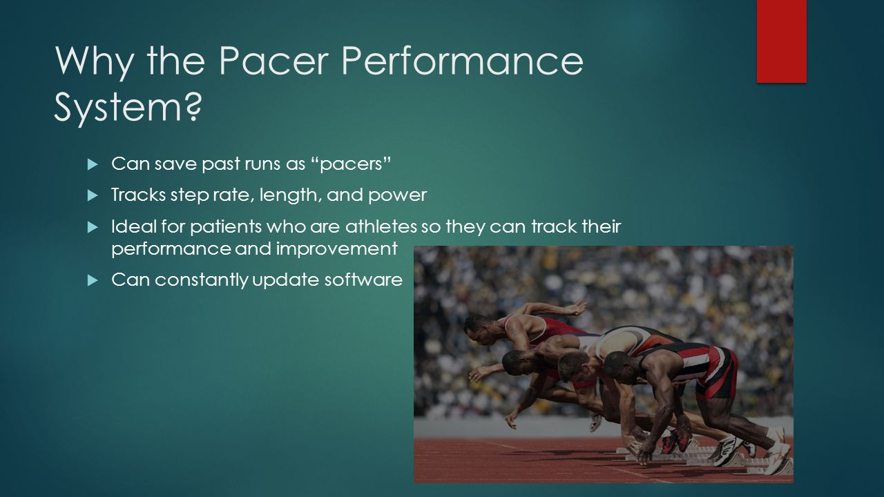 Why the Pacer Performance System.