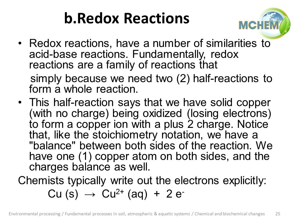 b.Redox Reactions Redox reactions, have a number of similarities to acid-base reactions.