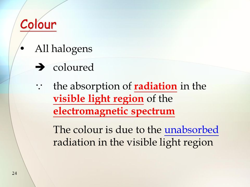 23 Appearances of halogens at room temperature and pressure: iodine iodine