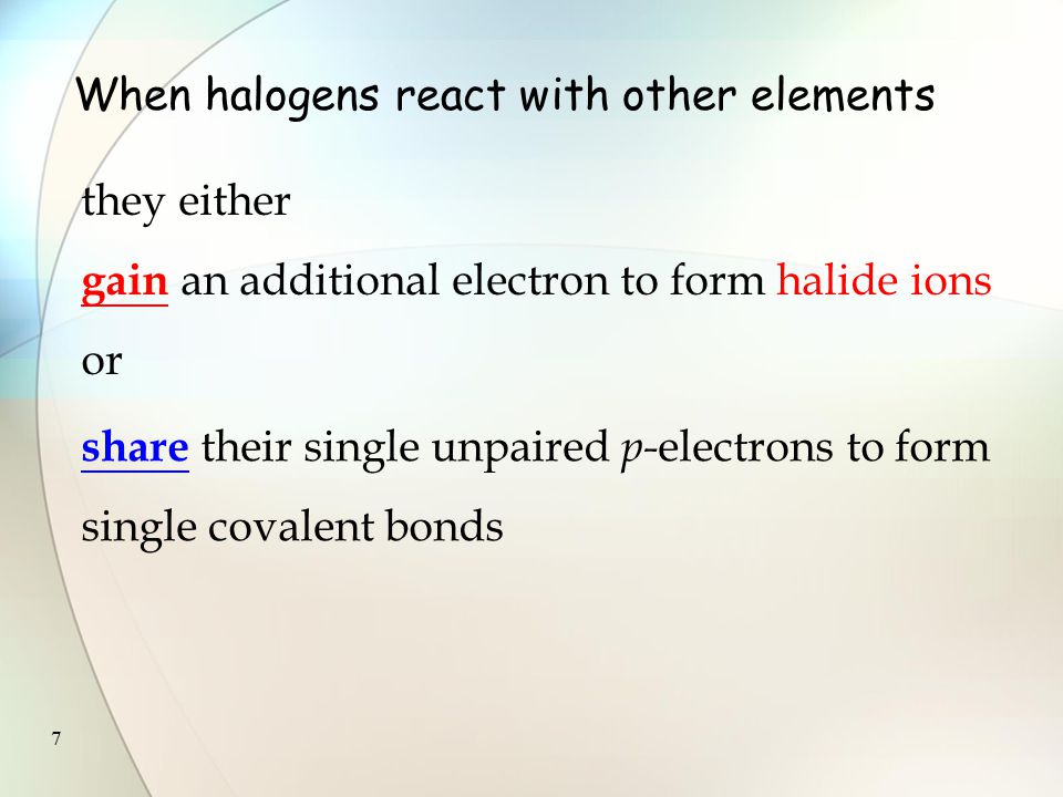 117 2H–X + H 2 SO 4  X–X + SO 2 + 2H 2 O The strength of H-X bond is more important Since two H-X bonds have to be broken for each X-X bond formed.