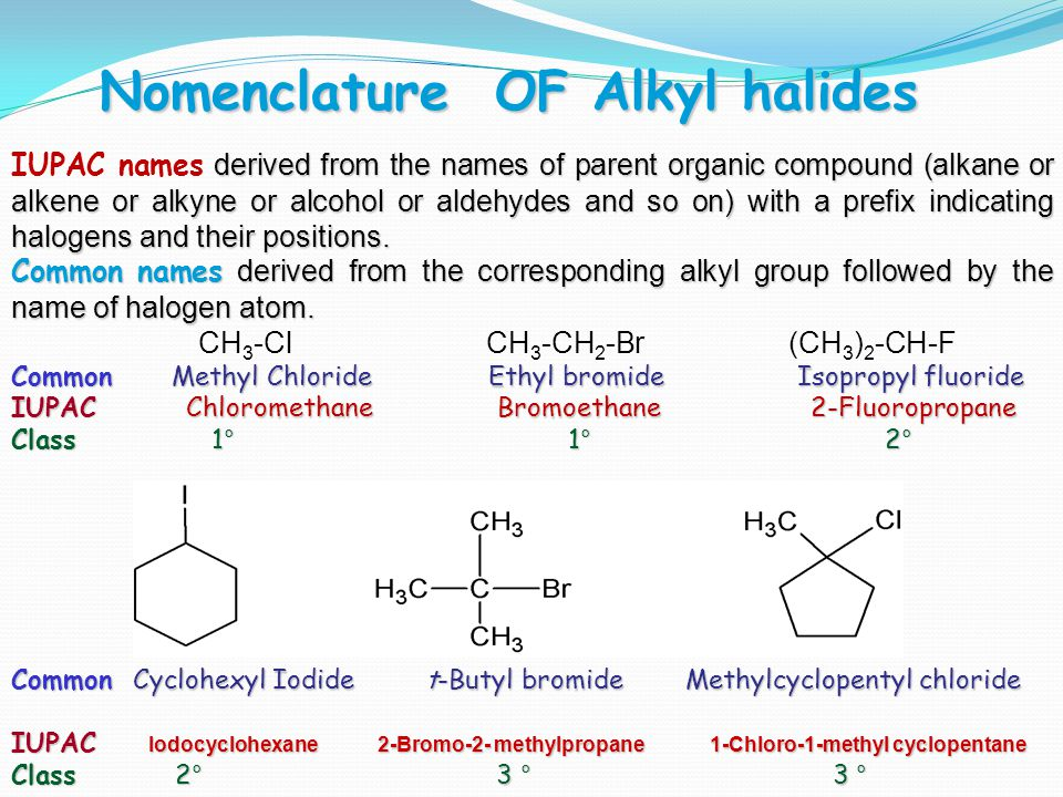 145 Chem6 3-Allyl halides C=C-C- X CH 2 =CHCH 2 Cl Allyl chloride 3-Chloro-1-propene 3-Chlorocyclopentene 4-Benzylic halides:Ar-C-X Benzyl Chloride 2-Vinylic halides Bromocyclohexene C=C-X CH 2 =CHBr Vinyl bromide Bromoethene 5-Aryl halides: Ar-X (X directly attached to  ) Chlorobenzene p-Bromo toluene Notice Alkyl Halides