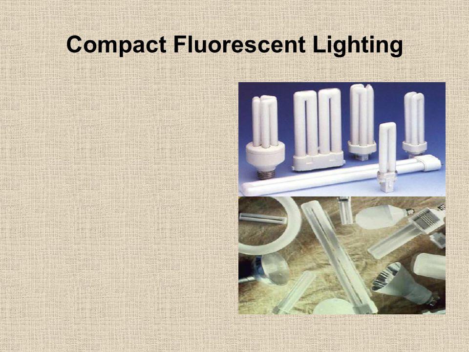 Compact Fluorescent Lighting