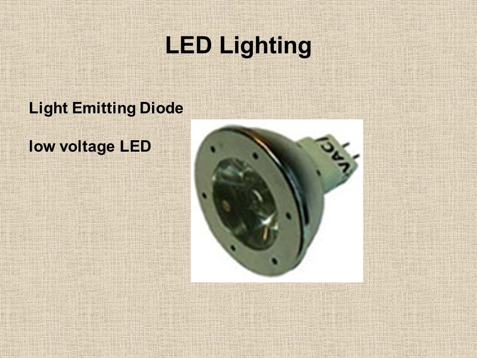 LED Lighting Light Emitting Diode low voltage LED
