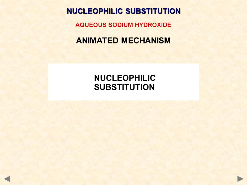 AQUEOUS SODIUM HYDROXIDE ANIMATED MECHANISM NUCLEOPHILIC SUBSTITUTION