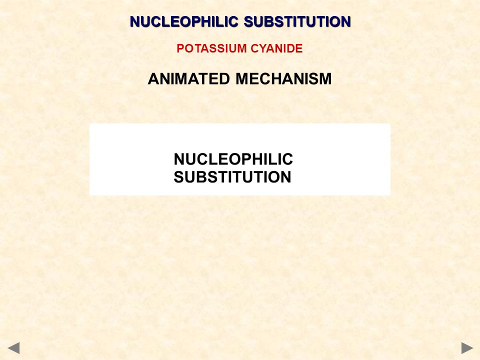 POTASSIUM CYANIDE ANIMATED MECHANISM NUCLEOPHILIC SUBSTITUTION