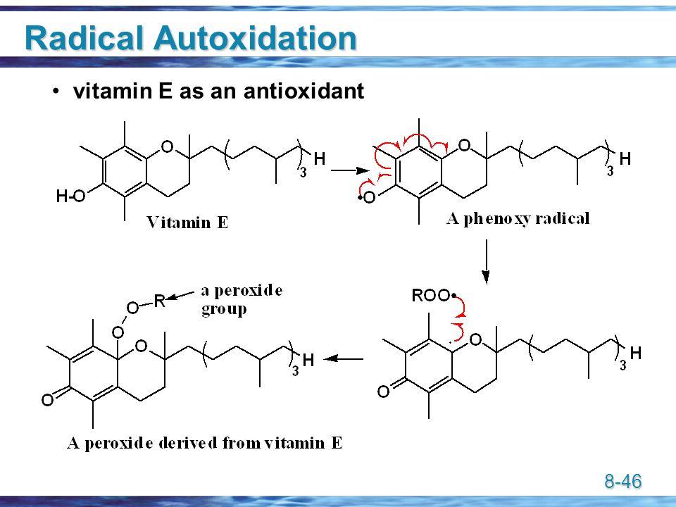 8-46 Radical Autoxidation vitamin E as an antioxidant