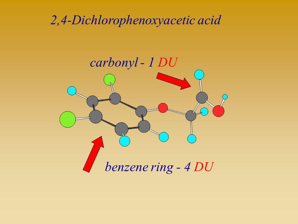 2,4-Dichlorophenoxyacetic acid benzene ring - 4 DU carbonyl - 1 DU