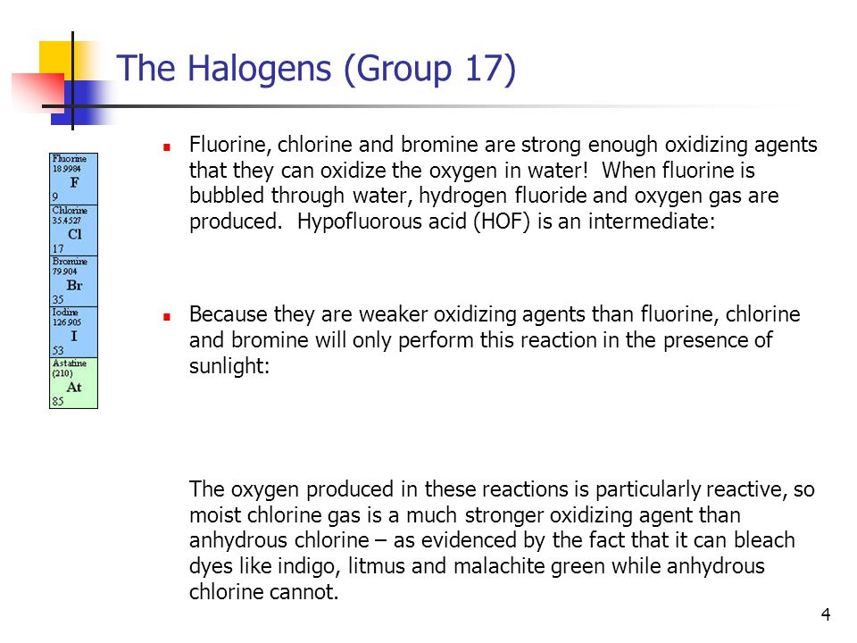 5 The Halogens (Group 17) What other reactions do halogens undergo.