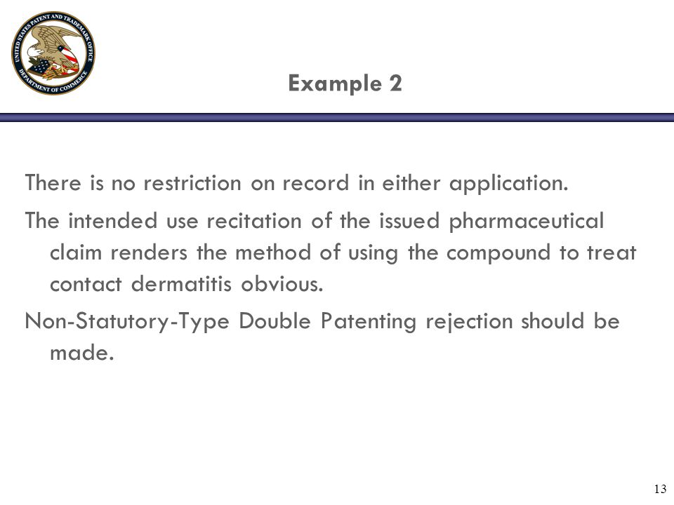13 Example 2 There is no restriction on record in either application.