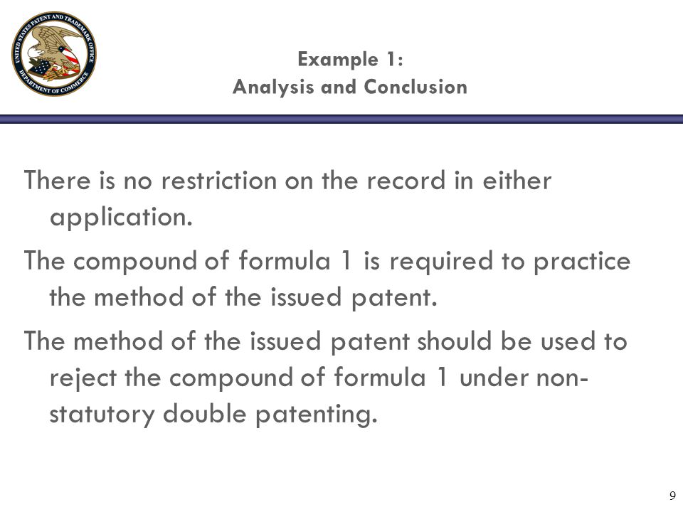 9 Example 1: Analysis and Conclusion There is no restriction on the record in either application.