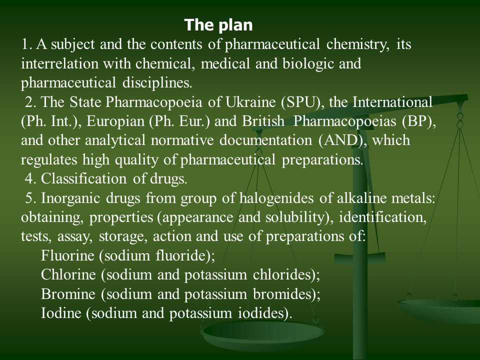 The plan 1. A subject and the contents of pharmaceutical chemistry, its interrelation with chemical, medical and biologic and pharmaceutical disciplin