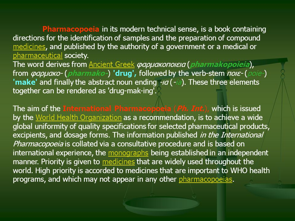Pharmacopoeia in its modern technical sense, is a book containing directions for the identification of samples and the preparation of compound medicin