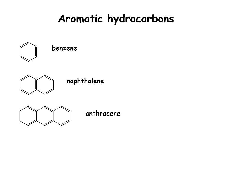 Aromatic hydrocarbons benzene anthracene naphthalene