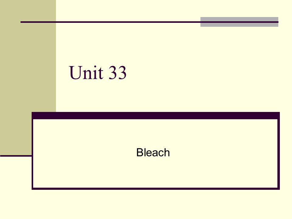 Unit 33 Bleach