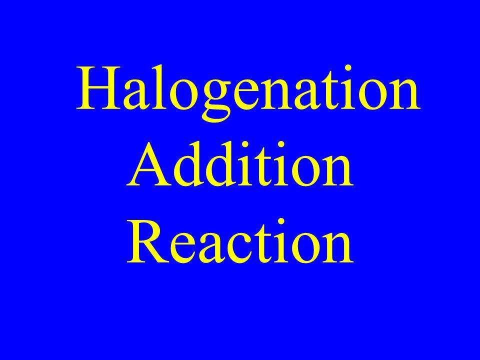 Halogenation Addition Reaction