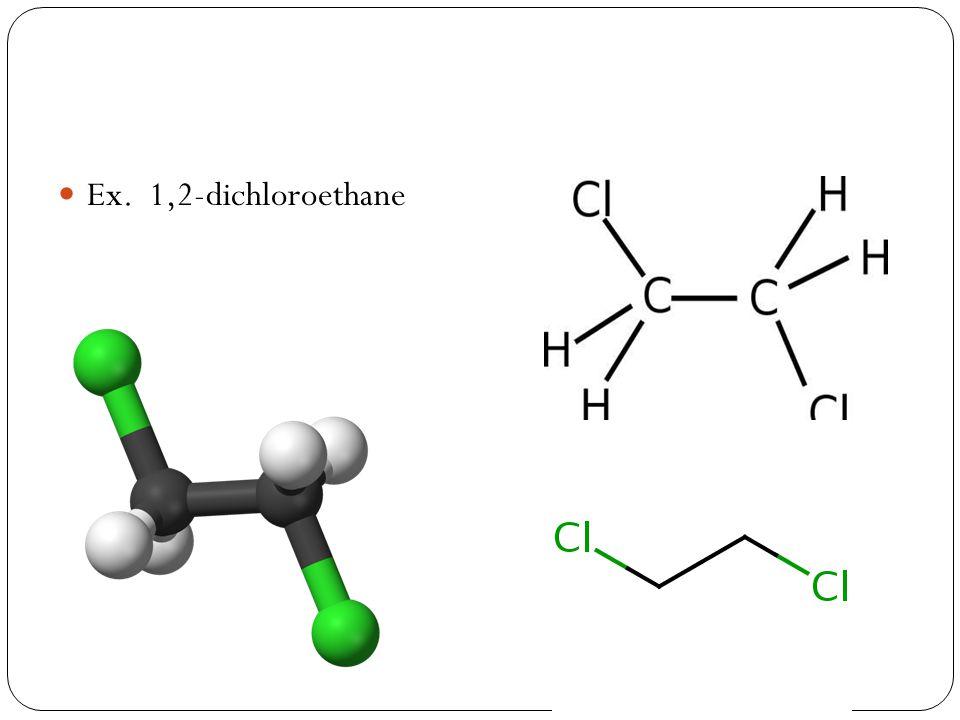 Ex. 1,2-dichloroethane