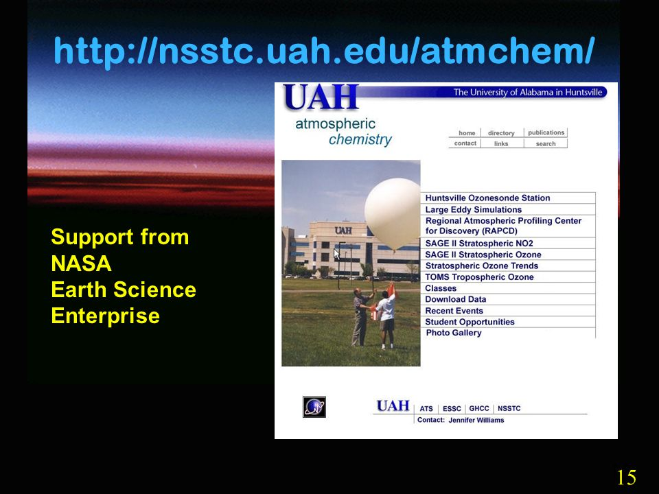 15 http://nsstc.uah.edu/atmchem/ Support from NASA Earth Science Enterprise