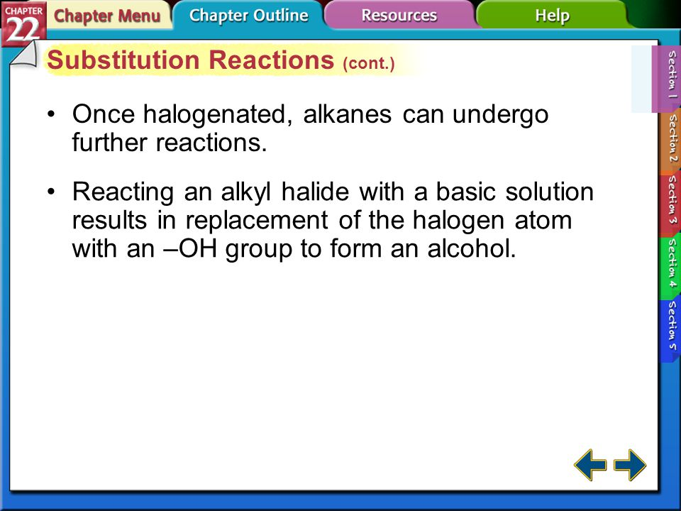 Section 22-1 Substitution Reactions (cont.)