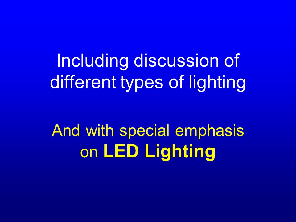 In addition, the Need for Illumination is much greater for a person with a Vision Impairment They will likely need 3-4 times as much light as a person their age, who does not have a vision impairment