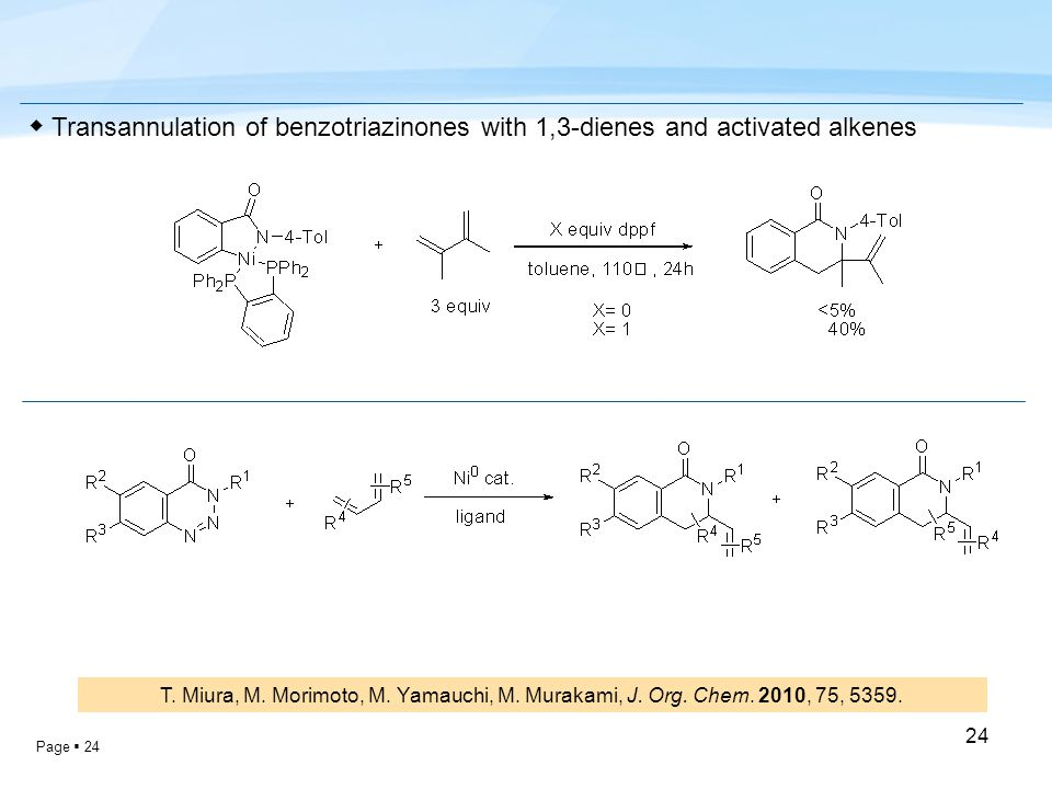 Page  24 24 ◆ Transannulation of benzotriazinones with 1,3-dienes and activated alkenes T.