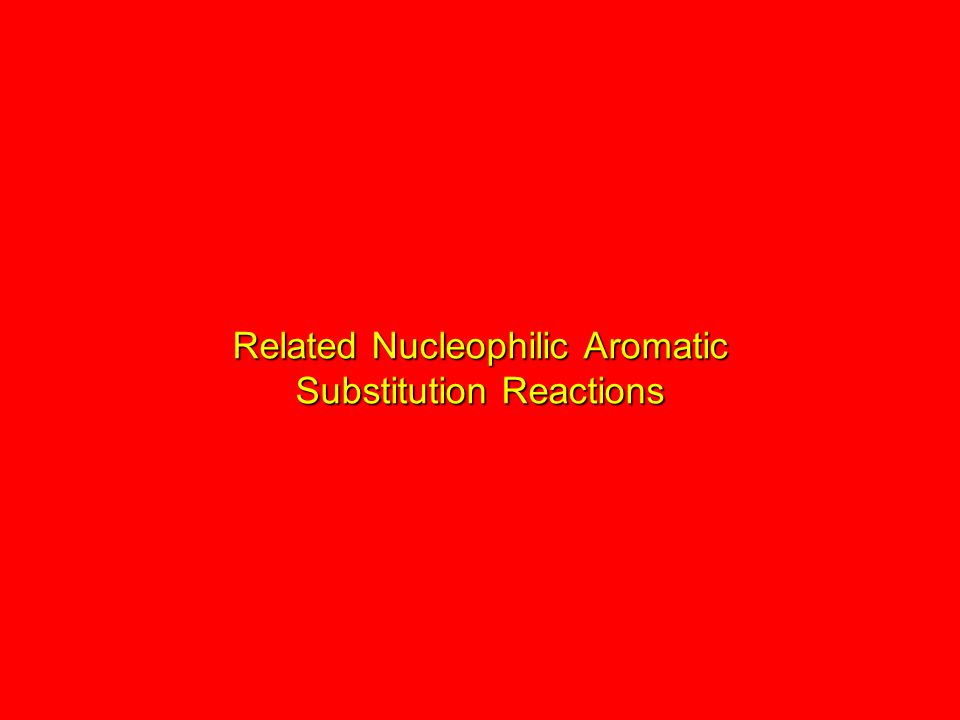 Related Nucleophilic Aromatic Substitution Reactions