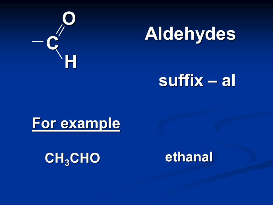 COH Alcohols suffix – ol or prefix hydroxy- For example CH 3 CH 2 OH ethanol CH 3 CH(OH)COOH 2-hydroxypropanoic acid