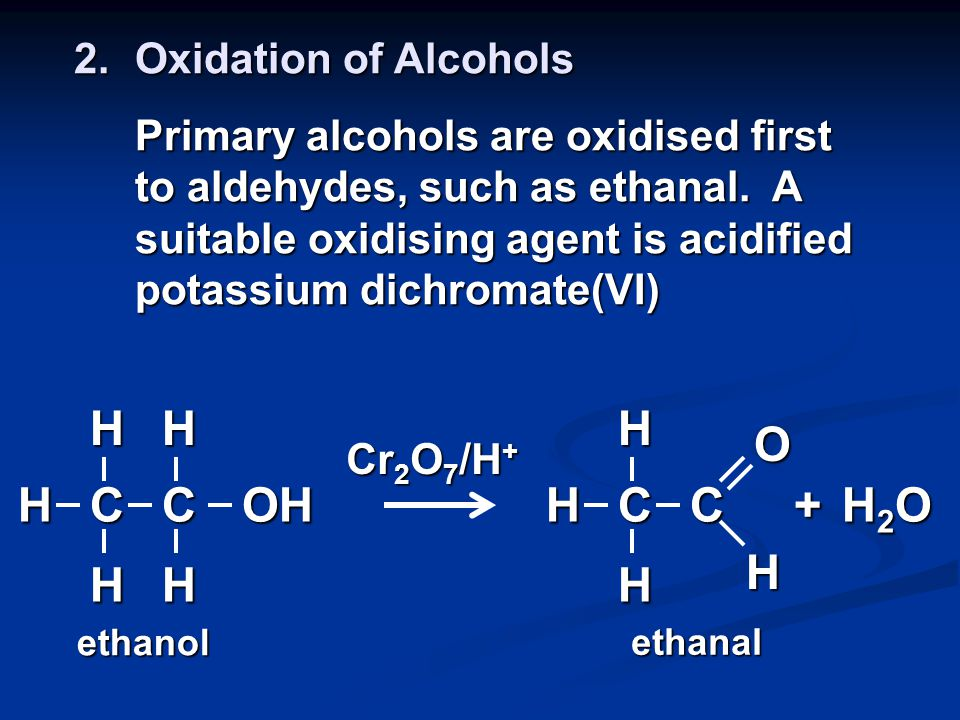 Reactions of Alcohols 1.Combustion In countries such as Brazil, ethanol is mixed with petrol and used to power cars.