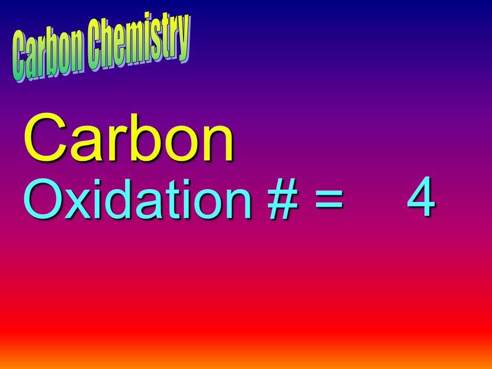 Carbon Oxidation # = 4