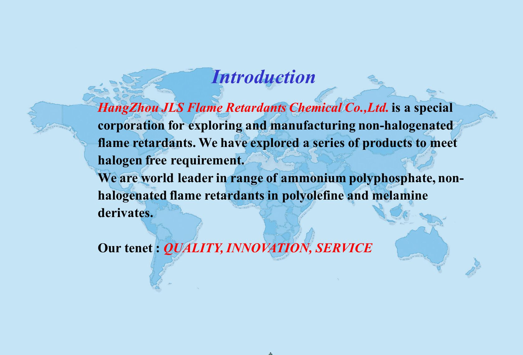 Introduction HangZhou JLS Flame Retardants Chemical Co.,Ltd.