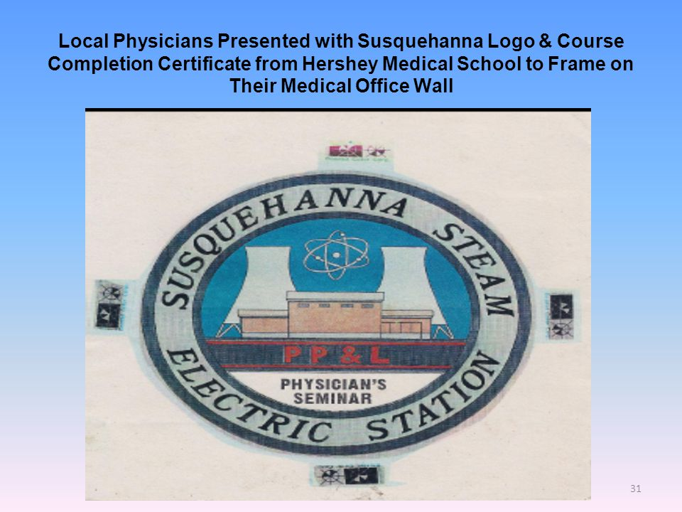 Local Physicians Presented with Susquehanna Logo & Course Completion Certificate from Hershey Medical School to Frame on Their Medical Office Wall 31