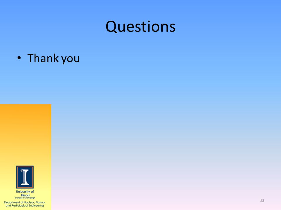 Questions Thank you 33