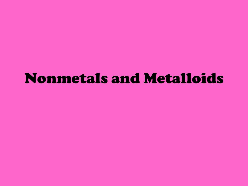 Life on Earth depends on certain nonmetal elements.
